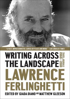 Writing Across the Landscape - Travel Journals 1960-2010