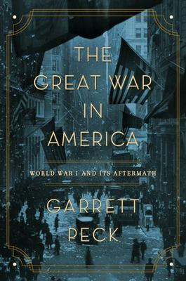 The Great War in America - World War I and Its Aftermath