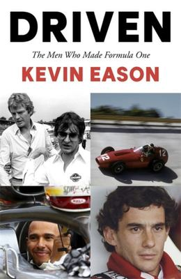 Driven - The Men Who Made Formula One