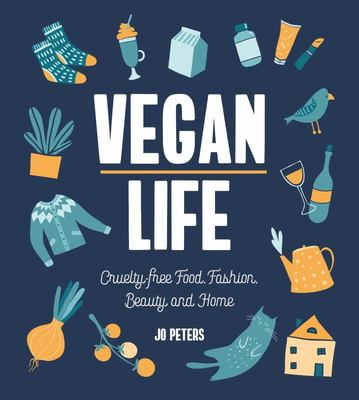 Vegan Life - Cruelty-Free Living, Fashion, Beauty and Home