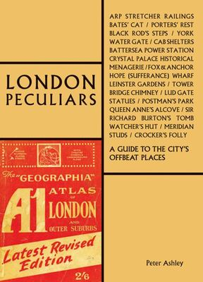 London Peculiars - A Handbook for Offbeat Explorers