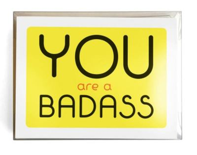 You Are a Badass® Notecards - 10 Notecards and Envelopes