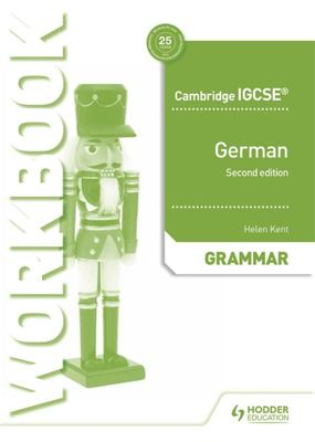 Cambridge IGCSE(tm) German Grammar Workbook Second Edition