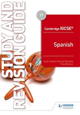 Cambridge IGCSE(tm) Spanish Study and Revision Guide
