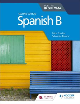 Spanish B for the IB Diploma Second Edition