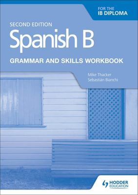 Spanish B - Grammar and Skills Workbook