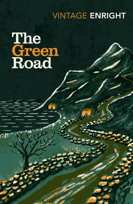 The Green Road - Shortlisted for the Baileys Women's Prize for Fiction 2016