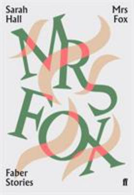 Mrs Fox (Faber Stories)