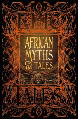 African Myths and Tales - Epic Tales