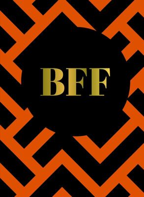 BFF - the Perfect Gift for the Best