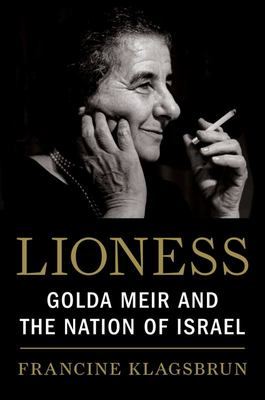 Lioness - Golda Meir and the Nation of Israel