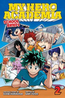 My Hero Academia: School Briefs, Vol. 2 - Training Camp