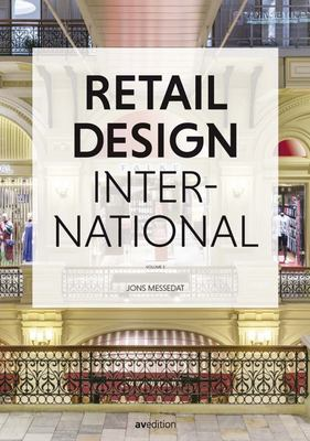 Retail Design International (VOL 3) - Components, Spaces, Buildings