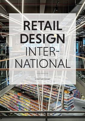 Retail Design International, Vol. 4 - Components, Spaces, Buildings