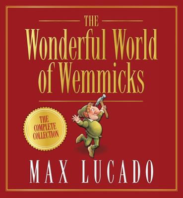 The Wonderful World of Wemmicks (HB, 6 Story Bind-up)