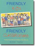 Friendly Kids/ Friendly Classroom