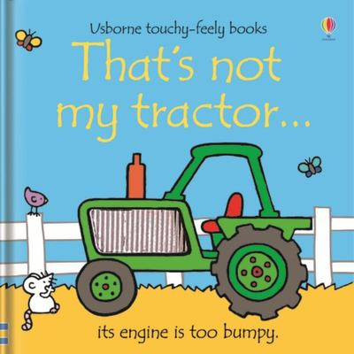 That's Not My Tractor (Usborne Touchy-Feely)