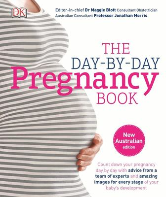 Day-By-day Pregnancy Book: The Count down Your Pregnancy Day by Day with Advice from a Team of Experts