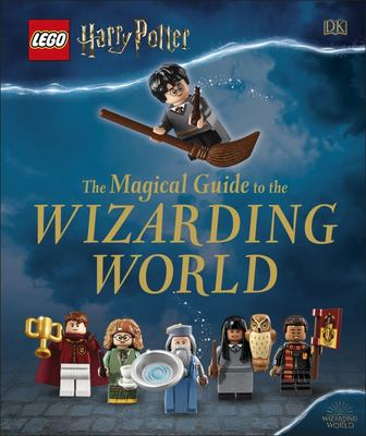 LEGO® Harry Potter - The Magical Guide to the Wizarding World