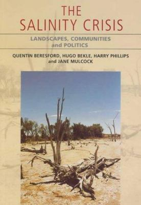 The Salinity Crisis: Landscapes, Communities and Politics