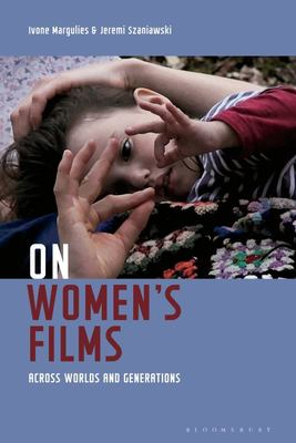 On Women's Films - Across Worlds and Generations