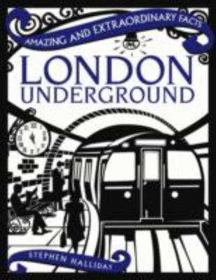 Amazing and extraordinary facts London Underground (HB)