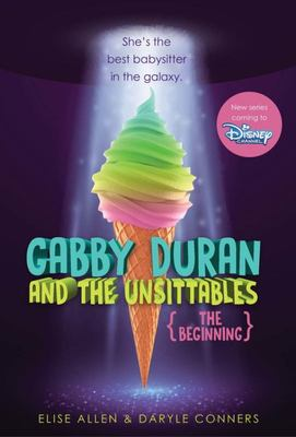 Gabby Duran and the Unsittables: the Beginning