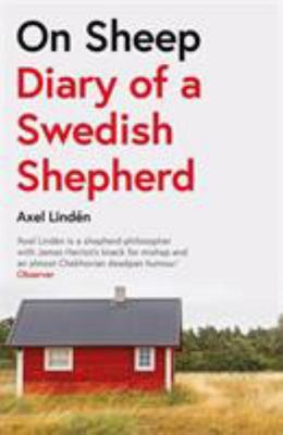 On Sheep - Diary of a Swedish Shepherd