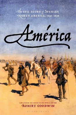 América - The Epic Story of Spanish North America, 1493-1898