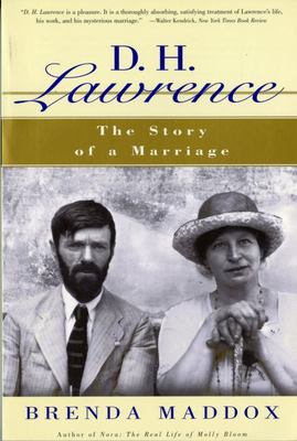 D. H. Lawrence - The Story of a Marriage