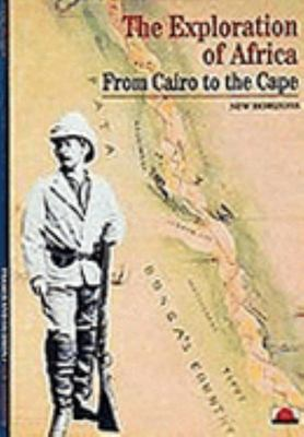 Exploration of Africa: From Cairo to the Cape