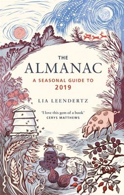 The Almanac 2019 - A Seasonal Guide to 2019