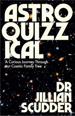 Astroquizzical - A Curious Journey Through Our Cosmic Family Tree