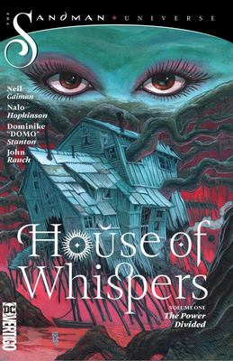 House of Whispers #1: The Power Divided (The Sandman Universe)