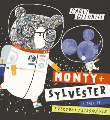 Monty and Sylvester: A Tale of Everyday Astronauts