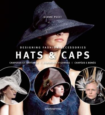 Hats and Caps - Designing Fashion Accessories