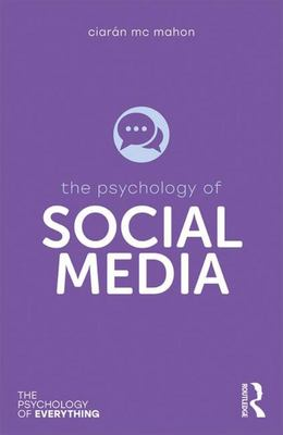 The Psychology of Social Media
