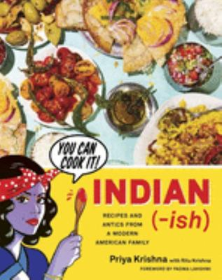 Indian-Ish - Recipes and Antics from a Modern American Family
