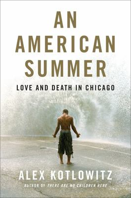 An American Summer - Love and Death in Chicago