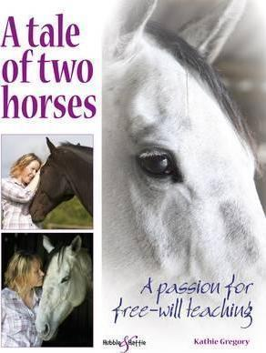 A tale of two horsesA passion for free will teaching