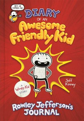 Diary of an Awesome Friendly Kid: Rowley Jefferson's Journal (#1) HB
