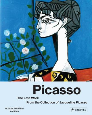 Picasso the Late Work - From the Collection of Jacqueline Picasso