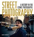 Street Photography - A History in 100 Iconic Photographs