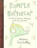 Rumple Buttercup - A Story of Bananas, Belonging and Being Yourself