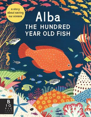 Alba: The Hundred Year Old Fish