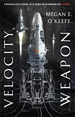 Velocity Weapon (#1 The Protectorate)