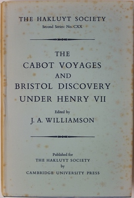 The Cabot Voyages and Bristol Discovery Under Henry VII