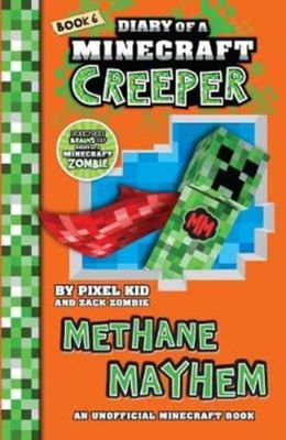 Methane Mayhem (#6 Diary of a Minecraft Creeper)