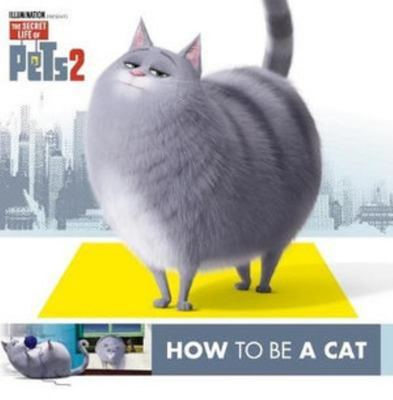 How to Be a Cat/How to Be a Dog Flip Book - Secret Life of Pets 2
