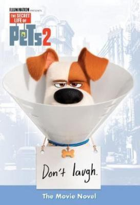 Secret Life of Pets #2: Movie Novel